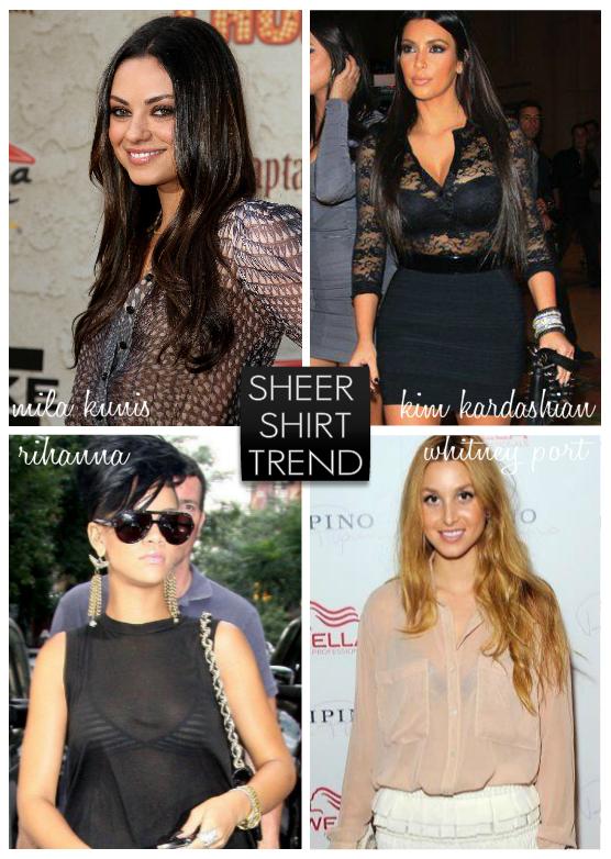 Sheer Shirt Trend - Fashion