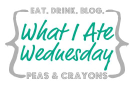 What I Ate Wednesday - WIAW