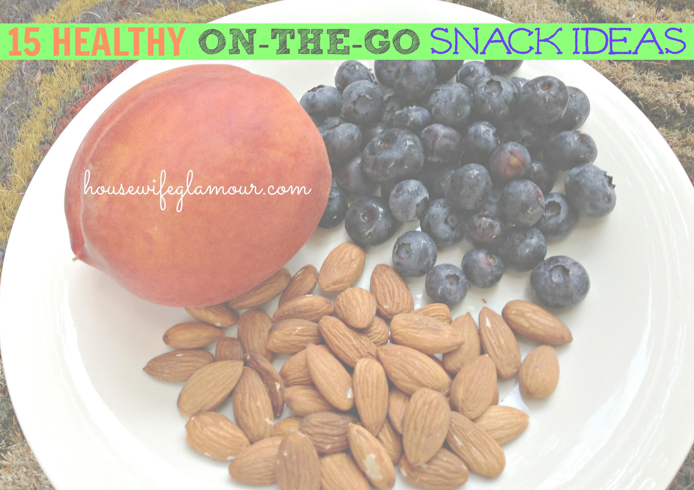15 Healthy on-the-go snack ideas
