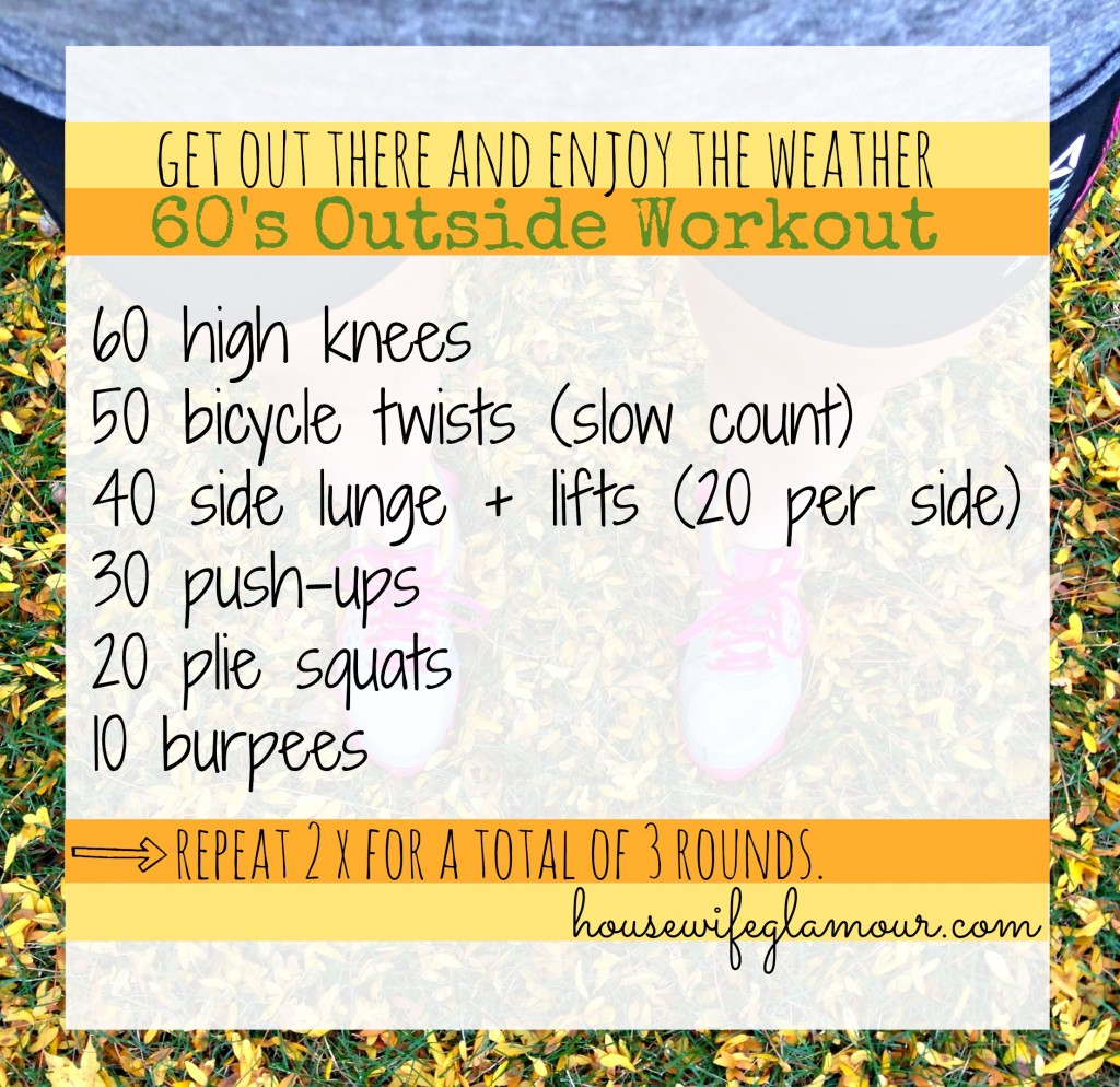 60's Fall Outside Workout