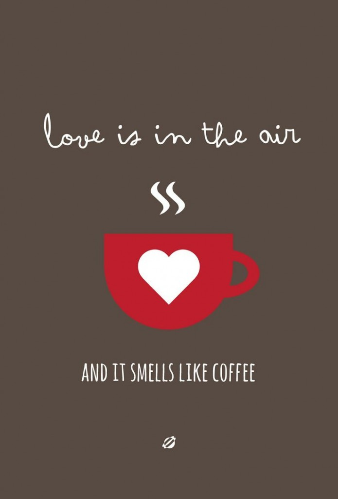coffee smells like love