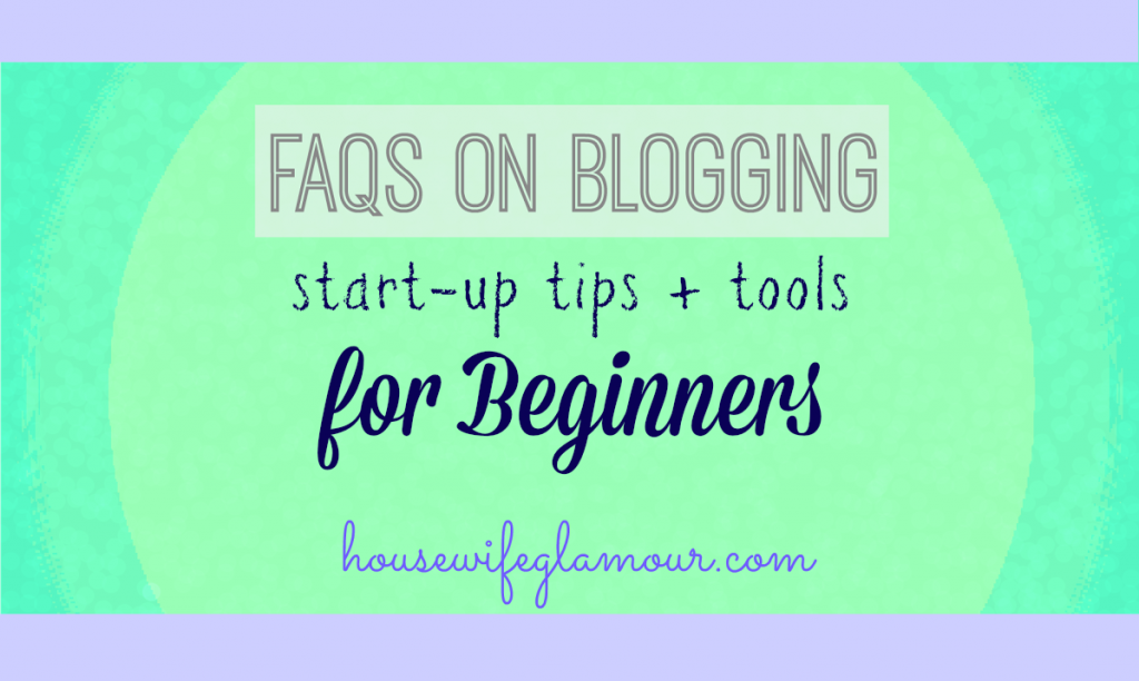 FAQs on Blogging for Beginners