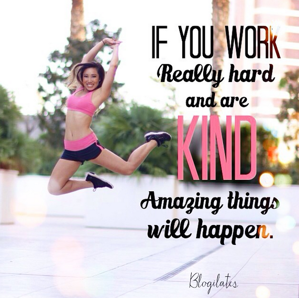 blogilates hard work quote