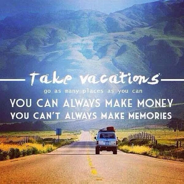 take vacations quote