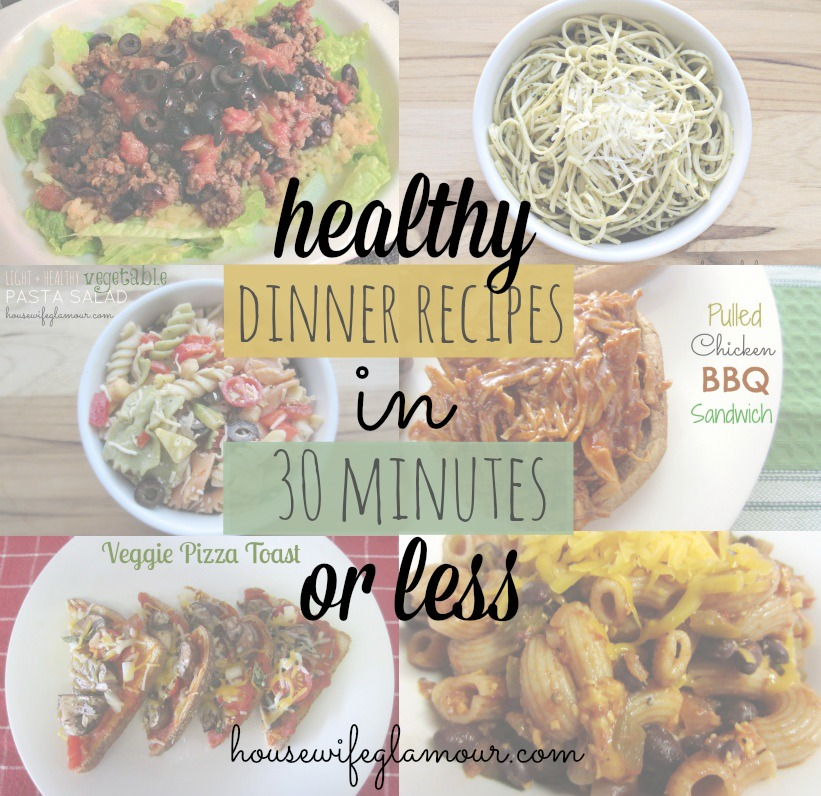 Healthy Dinner Recipes in 30 Minutes or Less