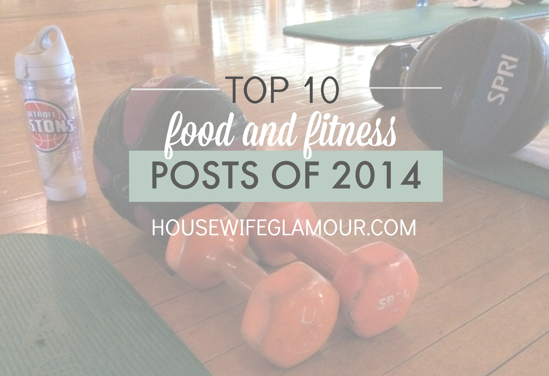 most popular food and fitness posts of 2014