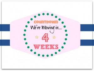 Countdown to Moving 4 Weeks