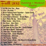 Fall 2012 Workout Playlist #FitFluential