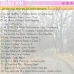 Spring 2014 Chill (Slow Down) Music Playlist