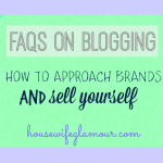 Blogging FAQs: How To Approach Brands & Sell Yourself