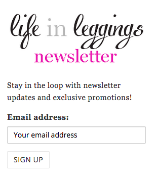 life in leggings newsletter