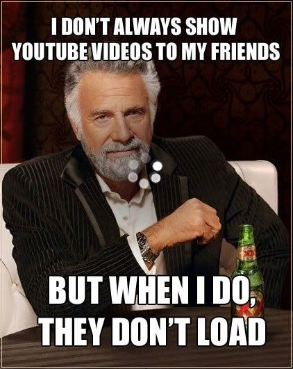 i don't always youtube