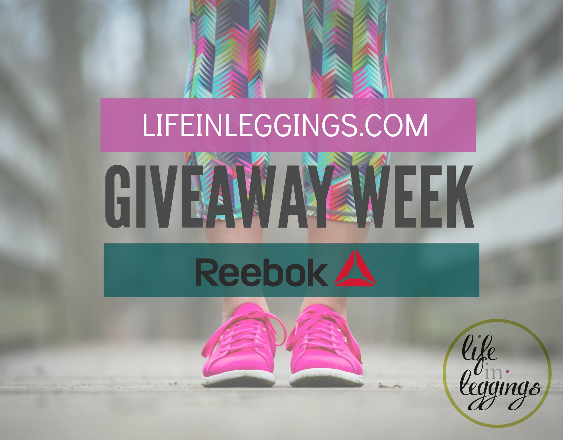 reebok life in leggings giveaway week