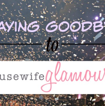 saying goodbye to housewife glamour