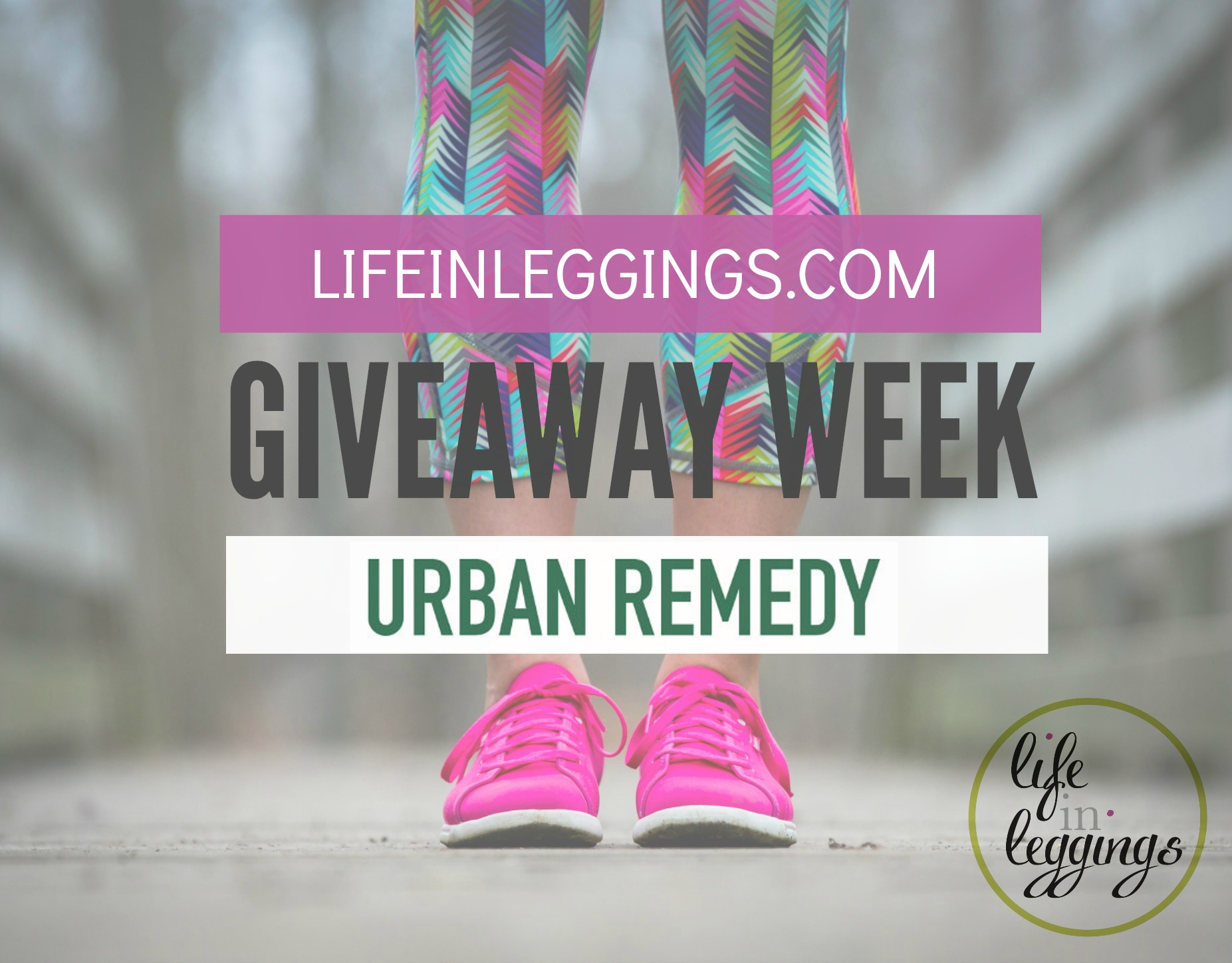 urban remedy life in leggings giveaway week
