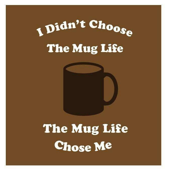 coffee mug life