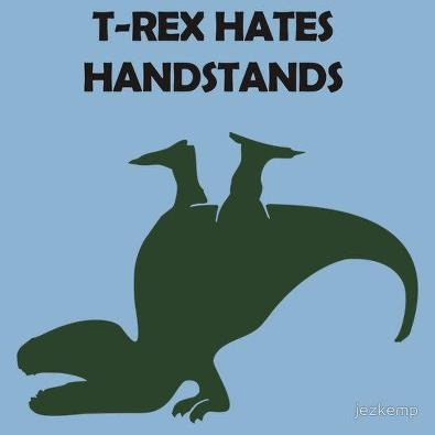 trex hates headstands