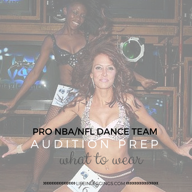 NBA Dance & NFL Cheer Audition Prep Tips Outfit