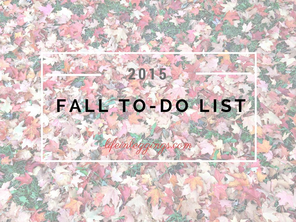 fall bucket list 2015