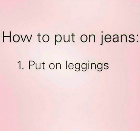 how to put on jeans leggings funny