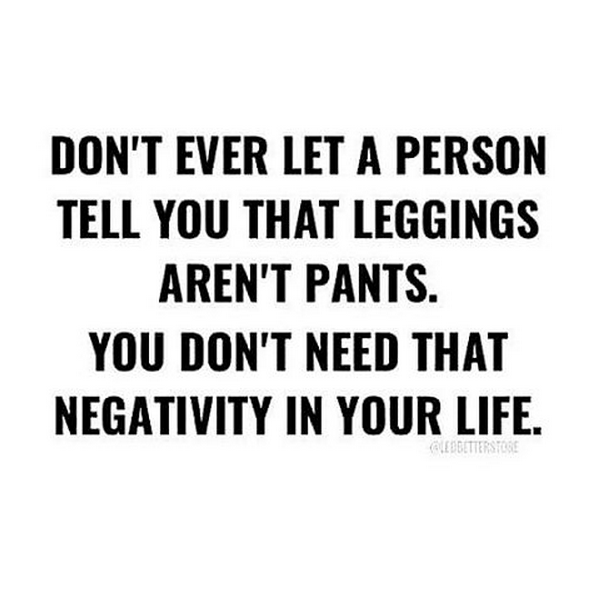 leggings are pants funny