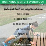 Weekly Workouts & (New) Running Bench Workout