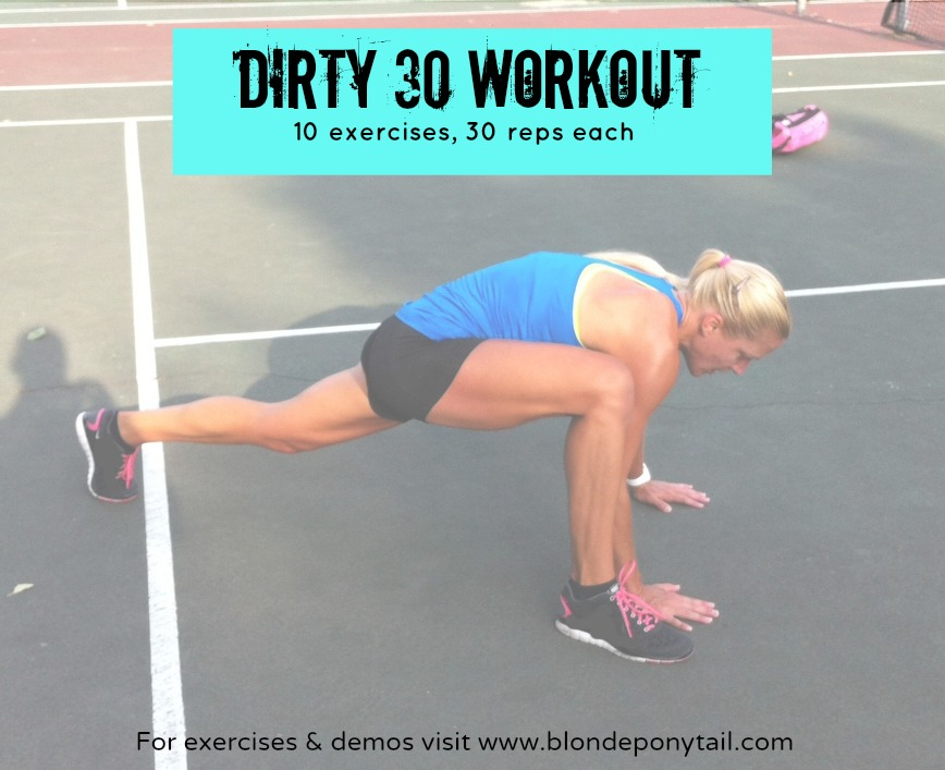 Dirty 30 Workout - Blonde Ponytail
