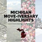 3 Year Michigan Move-iversary Highlights