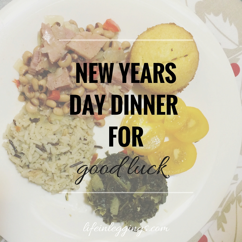 New Years Day Dinner For Good Luck