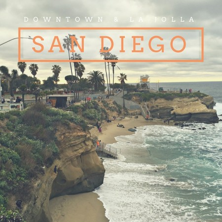 San Diego - Things To Do Downtown and in La Jolla