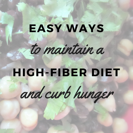feel fuller, longer with a high-fiber diet