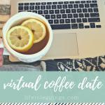 virtual coffee date