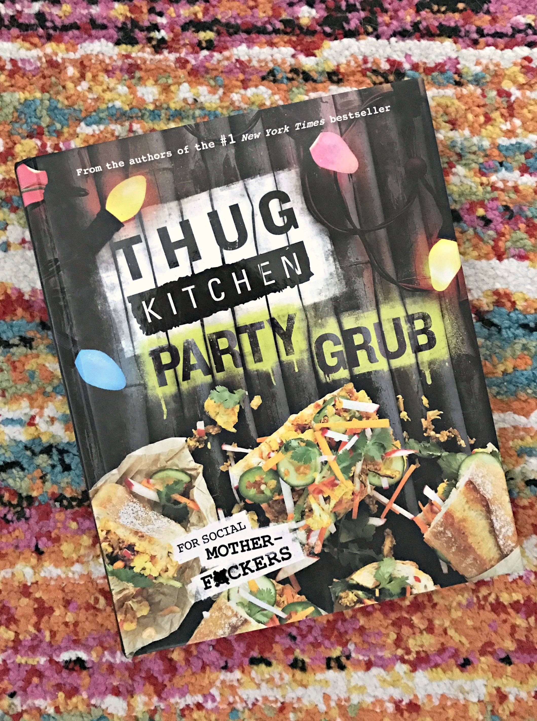 Thug Kitchen Party Grub cook book
