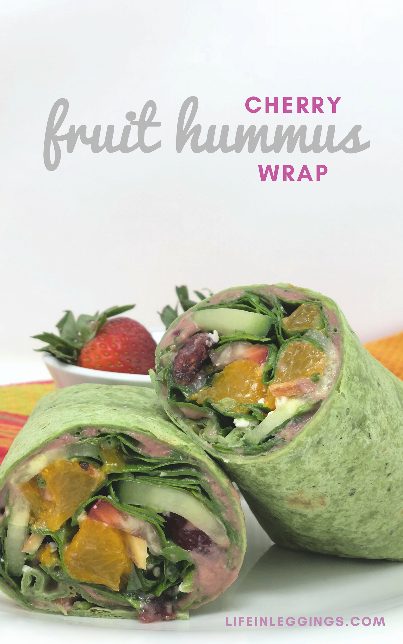 Cherry Fruit Hummus Wrap - Life In Leggings Lantana Hummus