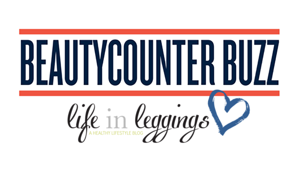 Life In Leggings - Beautycounter Buzz