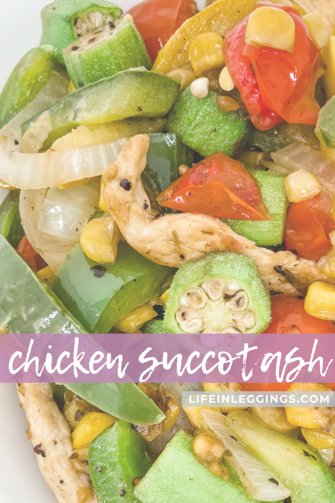 chicken succotash recipe - life in leggings