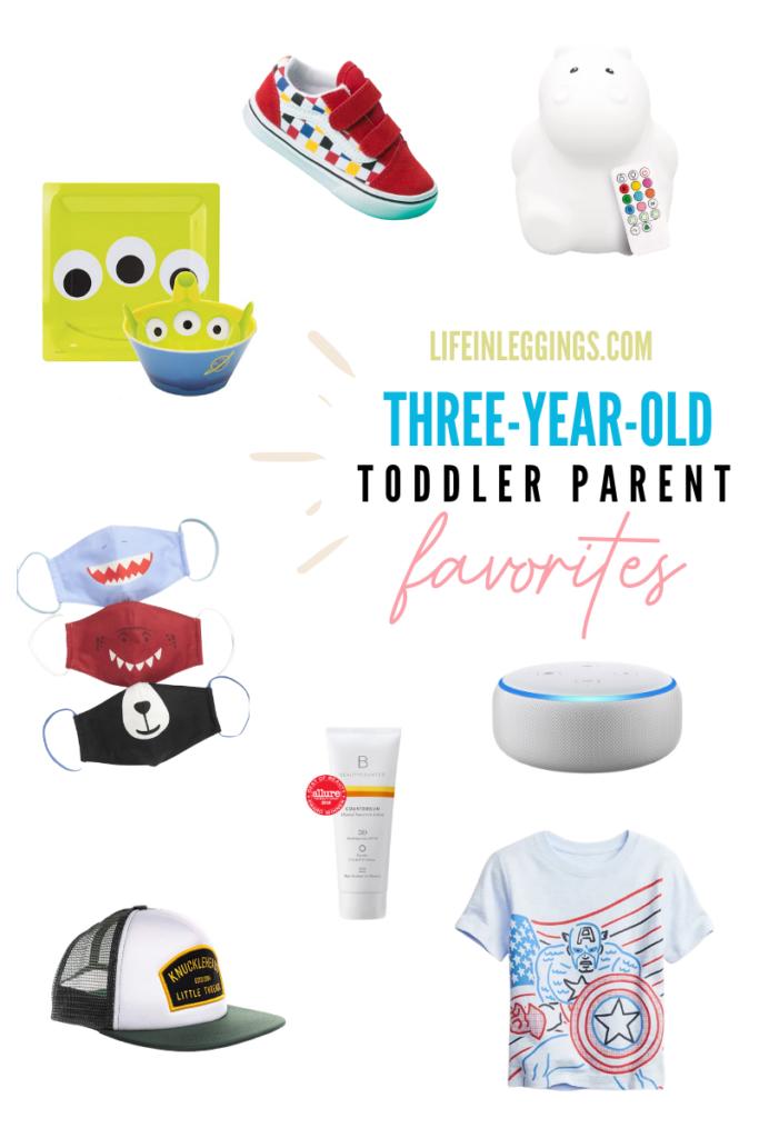 Three Year Old Toddler Parent Favorites