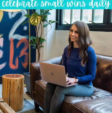Tips On How To Celebrate Small Wins Every Day