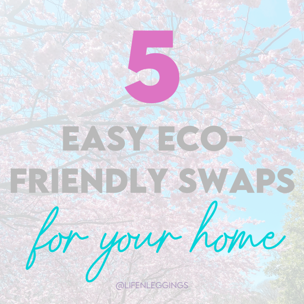 easy eco-friendly swaps