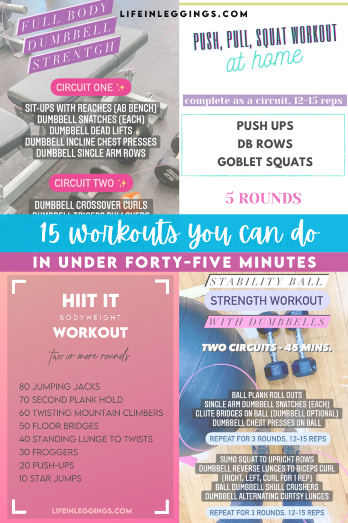 15 workouts you can do in 45 minutes or less