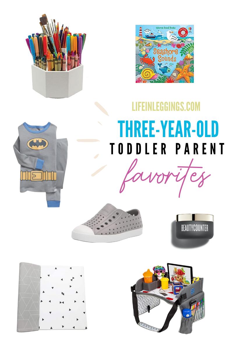Toddler Parent Favorites 3.5 years old